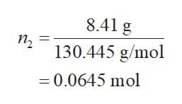 8.41 g п, 130.445 g/mol = 0.0645 mol
