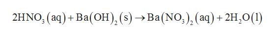2HNO, (aq) + Ba(Oн), (s) > Ва(NO,), (аq) + 2H,0(1)