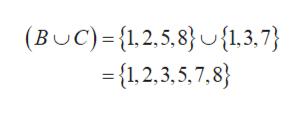 (BUC)=1,2,5,8){1,3,7} ={1,2,3,5,7,8}