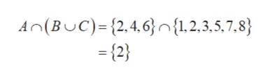 A (BUC)={2,4,6}n{1,2,3,5,7,8} (2}