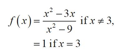 x2 -3x ifx3 x2 -9 f (x) l ifx 3