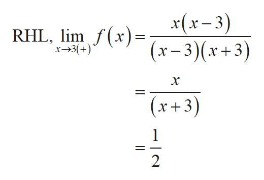 x(x-3) RHL, limxx-3)(x+3) x-3(+ (x+3) 1 2