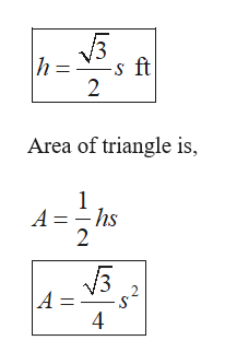 h -s ft 2 Area of triangle is, 1 hs A = 2 2 A 4