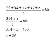 74+82 73 85 + x 08 5 314 X80 5 314 x 400 x= 86