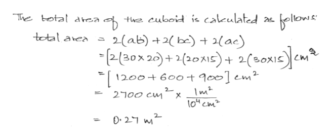 The botal area te cuboid is cakulated llows total aea 2(ab)+2 b) Hae) -aox 2)+2(20A) 2(20em 1200+600+9001 em2 m2 tocm 2- 2J00 Cm 2