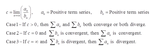 c lim n baPositive term series a Positive term series 2 Case1-If c 0, then a, and b both converge or both diverge. Case 2-If c 0 and b, is convergent, then >a, is convergent Case 3-If c and b, is divergent, then a, is divergent