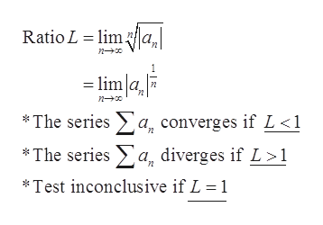 Ratio L lima - lim a *The series a, converges if L <1 *The seriesa diverges if L>1 *Test inconclusive if L 1