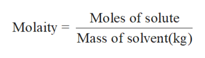 Moles of solute Molaity Mass of solvent(kg)