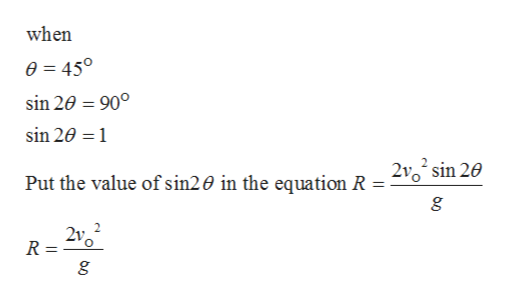 when 0 450 sin 20 90° sin 20 1 Put the value of sin20 in the equation R = 210 sin 20 R =
