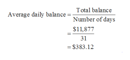 Total balance Average daily balance Number of days $11,877 31 - $383.12