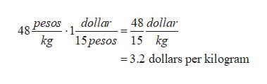 dollar 1 48 dollar pesos 48 kg 15pesos 15 kg 3.2 dollars per kilogram