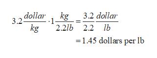 , dollar kg 3.2 dollar 3.2 1 2.2lb 2.2 lb kg 1.45 dollars per lb