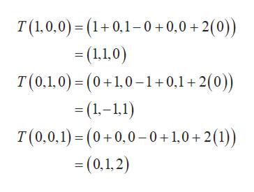 T(1,0,0)(1+0,1-0+0,0+2(0)) -(1.10) T(0,1,0) (0 1,0-1+0,1+2(0)) (1-1,1) T(0,0,1)(0+0,0-0+1,0+2(1)) =(0,1,2)
