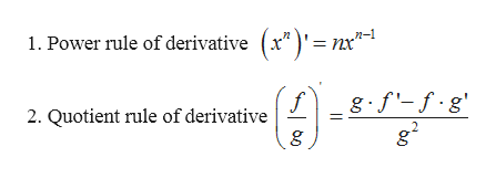 "1. Power rule of derivative (x"")'=nx"" n-1 f 2. Quotient rule of derivative g"