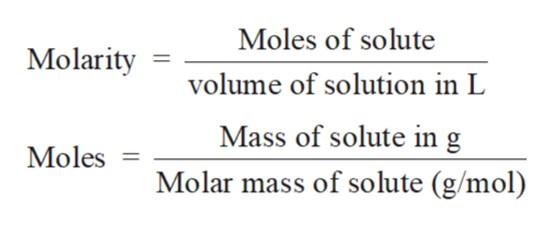 Moles of solute Molarity volume of solution in L Mass of solute in g Moles = Molar mass of solute (g/mol)