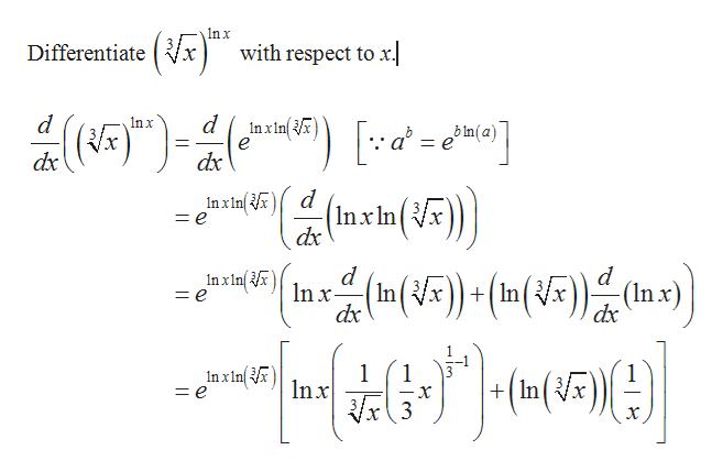 In x Differentiatex with respect to x. d In x Inxinx е bIn(a) dx dx nxinx = e (Inx In( dx d Inxinx = e (n()+(In((Inx) dxc dx nxln = e +In х 3 х