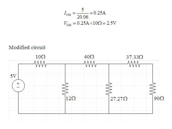 5 =0.25A Ioa 20.06 V100 = 0.25Ax10n=2.5V Modified circuit 10Ω 402 37.330 5V  120 90Ω 27.27Q WW