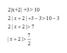 2x+2 +3> 10 2x2+3 3>10-3 2 x27 2