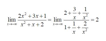 3 2+ 1 232+3x+1 lim lim x2x2 x - =2 1 2 1++ x +