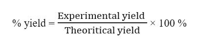 Experimental yield % yield 100% Theoritical yield