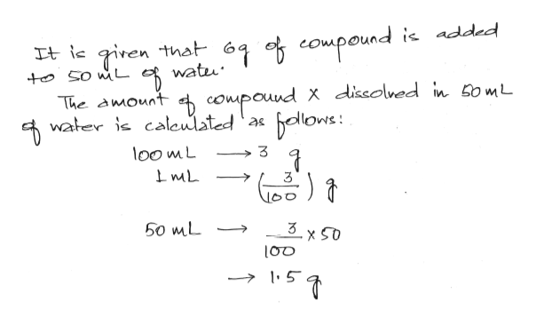 compound is addad tie giren that 6 watu 5o mL compouud X dissolved in G0mL blowe: The amount water is caleutated a oo mL 3 50 mL 3x 50 -> 5