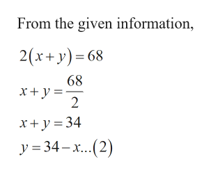 From the given information, 2(x+y) 68 68 2 x+y 34 y 34x(2)