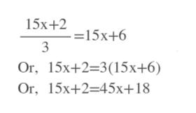 15х+2 15х+6 3 Or, 15х+2-3(15х+6) Or, 15x+2-45х+18