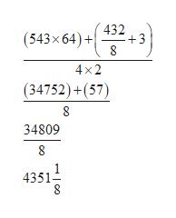432 +3 8 (543x64)+ 4x2 (34752)+(57) 8 34809 8 4351 CO