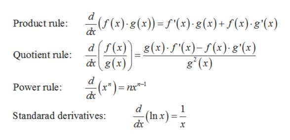 """(x)(x))x) 8(x)+ f(x)g(x) Product rule: f(x)g (x)f(x)-s (x). g'(x) dg(x) d Quotient rule: g (x) d n-1 Power rule: =nx""""- d (Inx) Standarad derivatives: x"""
