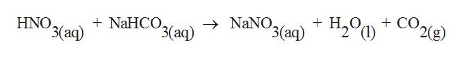 + CО. '2(g) Н, Ф NaHCO 3 (аq) NaNO3(aq)H2 HNO Р3 aq)