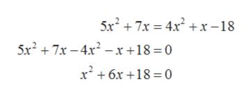 5x27x 4x2 + x -18 5x27x-4x2-x+18 = 0 x6x18 0