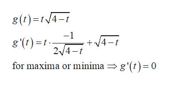 g(t) t4-i -1 g '(t)t 4-t 2/4-t for maxima or minima => g'(t)=0
