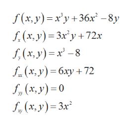 f(x, y) x'y+36x-8y f(x, y) 3xy+72x (x,y)-8 f(x,y)6xy 72 f(x, y)0 (x,y) 3x