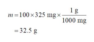 1 g m 100 x325 mg x 1000 mg 32.5 g