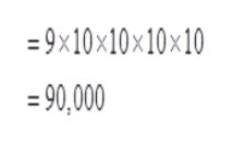 9x10x10x10x10 =90,000