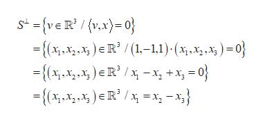 {(x,x,)eR / (1-1,1) x,x,) = 0} ={(x,,x,x)R /-xx 0j
