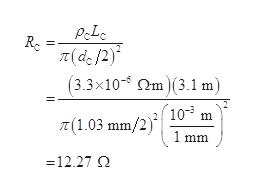 Rc T(de/2) (3.3x10 m(3.1 m) T(1.03 mm/2)10-3 m 1 mm 12.27 Q
