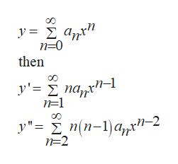 "y= 2 a,,rn n-0 then y'= na,r""- n=1 y""= n(n-1)a/,*""-2 n-2"