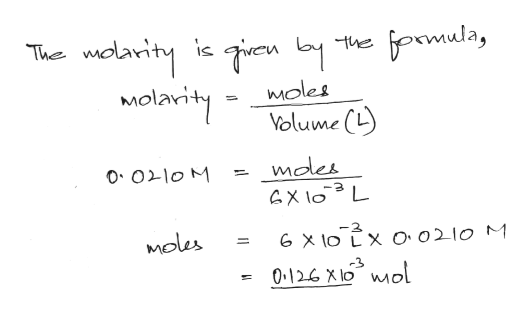 wolarity ic en Molavity efprmula, The Moles Volume (L) mdes GX l0 L O Olo M -3 -2 Moles G X lO LX Oo210 M 0.126 X10ol