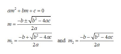 """ат"""" + bm + с %3D0 -btb-4ac m= 2a -b-b-4ac -b+Nb-4ac and m т, 2a 2a"""
