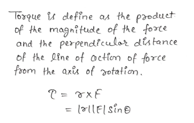 Toque clefine as the paoduet of the magnitude of the forte and the perpendiculor distance of the ine of oction of force foom the axis of dotation. l71lEsine