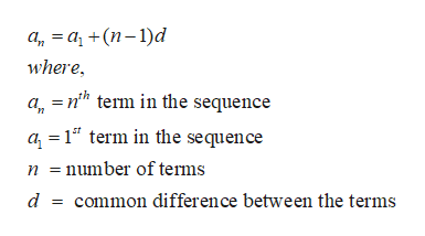 а, 3 а, +(п-1)d where, =nh term in the sequence а, a 1 term in the sequence number of tems d common difference between the terms