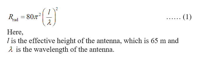 807 (1) Tad Here l is the effective height of the antenna, which is 65 m and a is the wavelength of the antenna