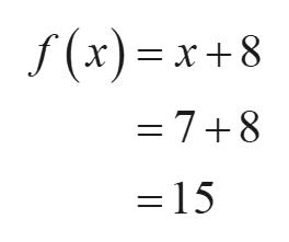 f(x)=x+8 = 78 = 15