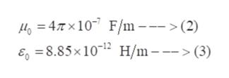 Ho=47x10 F/m -->(2) 8.85x102 H/m-- E >(3)