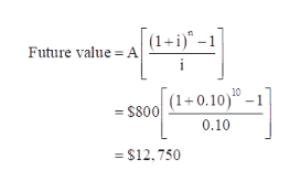 """(1+i)"""" -1 Future value A (1+0.10)- =$800 1 0.10 $12,750"""
