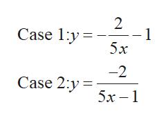 2 1 5x Case 1y -2 Case 2:y 5х -1
