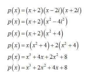 P(x)(x+2)x-21)(x+2i p(x) (x+2)(x-4) p(x)(x2)x +4) P(x) x(x +4)+2(x+4) p(x) x 4x+2x 8 p(x)x2x24x +8