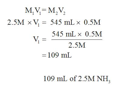 MV-м,V, 2.5M x V 545 mL x 0.5M 545 mL x 0.5M V = 2.5M 109 mL 109 mL of 2.5M NH