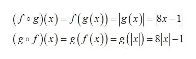 (fog (x)=(s(x))|8(x) )= |8x -1 (gofx)8 (f(x))8(|x1) = 8]a|-1|